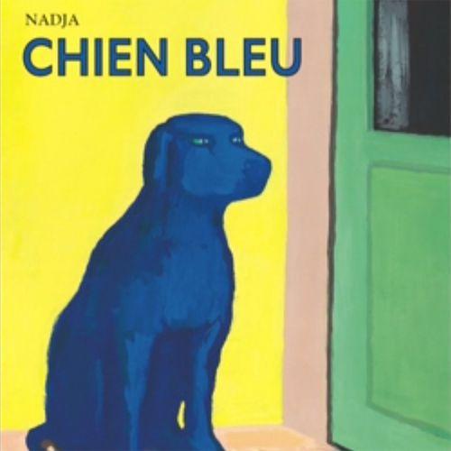 Chien bleu | Nadja (auteur)