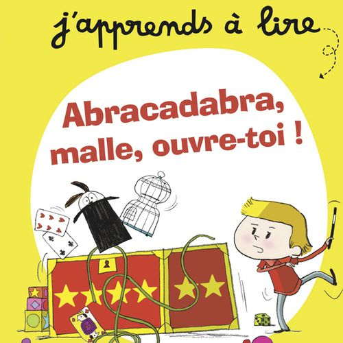 Abracadabra, malle, ouvre-toi ! | Pascale Hédelin (auteur)