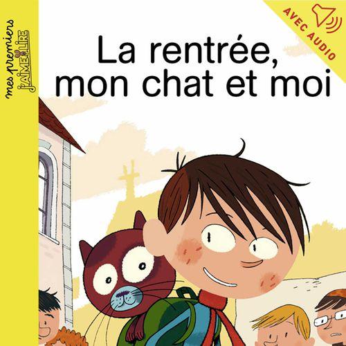 La rentrée, mon chat et moi | Marie-Hélène Delval (auteur)