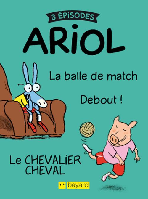 3 histoires d'Ariol T.1 | Emmanuel Guibert (auteur)
