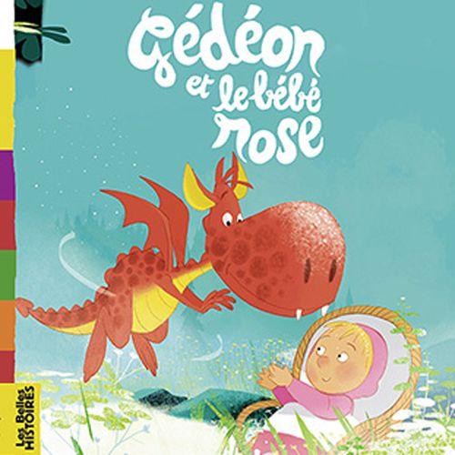 Gédéon et le bébé rose | Valérie Cros (auteur)