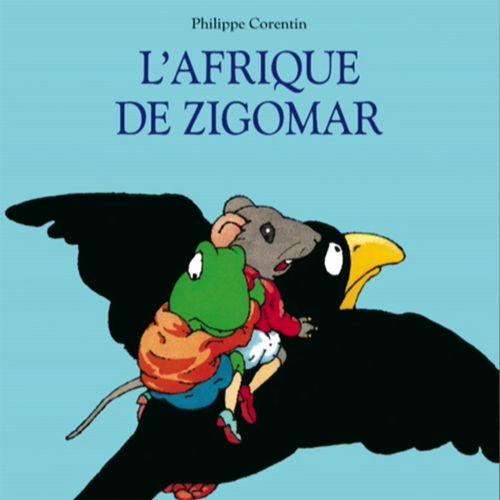 L'Afrique de Zigomar | Philippe Corentin (auteur)
