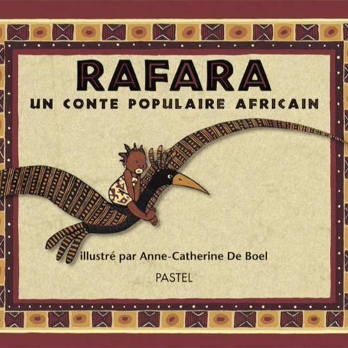 Rafara | Anne-Catherine de Boel (auteur)