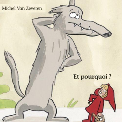 Et pourquoi ? | Michel Van Zeveren (auteur)