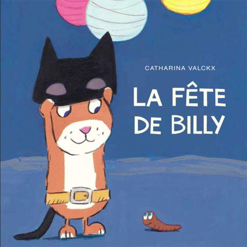 La fête de Billy | Catharina Valckx (auteur)