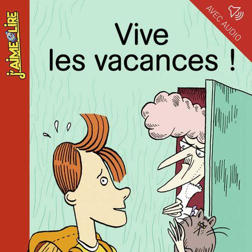 Vive les vacances ! | Marie Vaudescal (auteur)