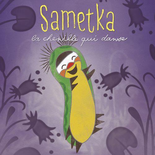 Sametka, la chenille qui danse | Zdeněk Miler (auteur)