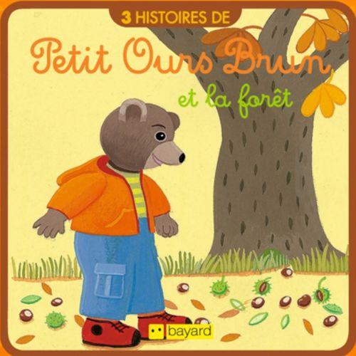 Petit Ours Brun et la forêt | Marie Aubinais (auteur)
