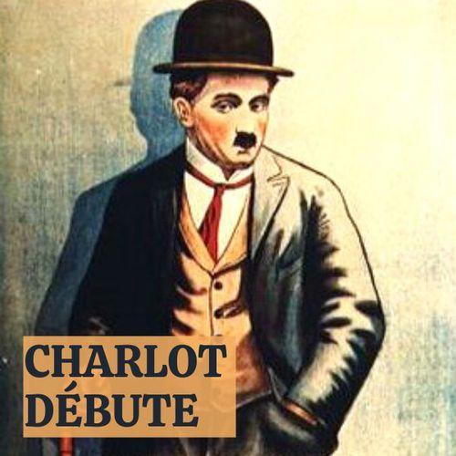 Charlot débute | Charlie Chaplin (directeur)