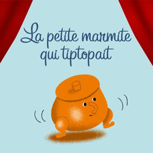 La petite marmite qui tiptopait | Gigi Bigot (auteur)