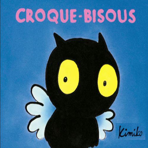 Croque-Bisous | Kimiko (auteur)