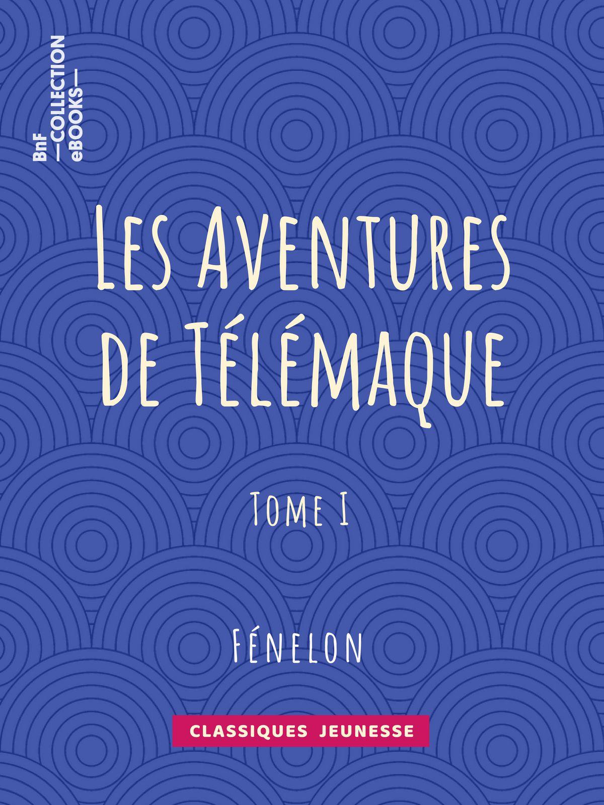 Les Aventures de Télémaque - Tome 1 |