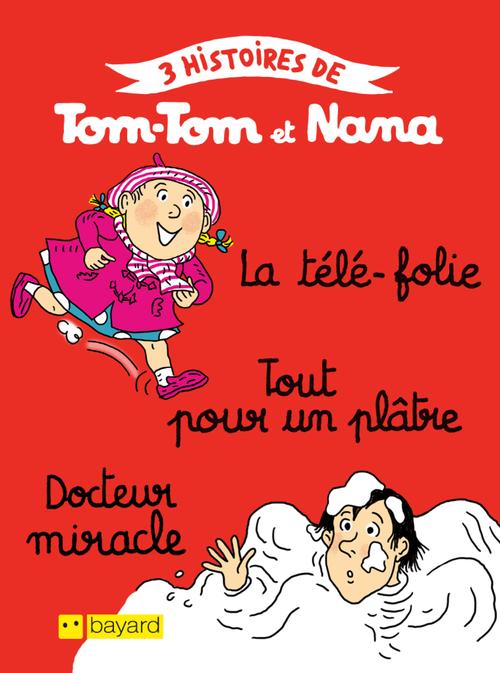 3 histoires de Tom-Tom et Nana T.20 |