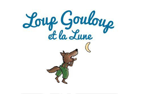 Loup Gouloup et la lune | Roland Nadaus (auteur)