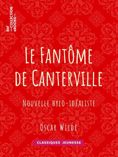 Le Fantôme de Canterville | Oscar Wilde (auteur)