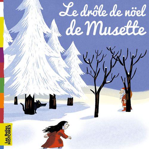 Le drôle de Noël de Musette | Jo Hoestlandt (auteur)