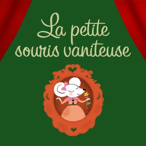 La petite souris vaniteuse | Aquiles Nazoa / Traduction : Sarah Lambert (auteur)