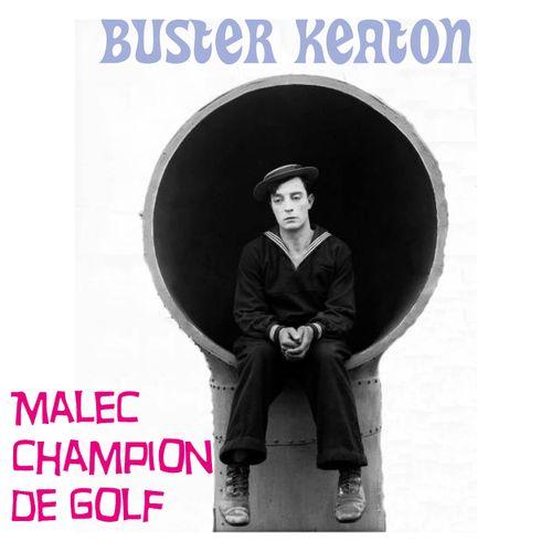 Buster Keaton : Malec champion de golf | Buster Keaton (auteur)