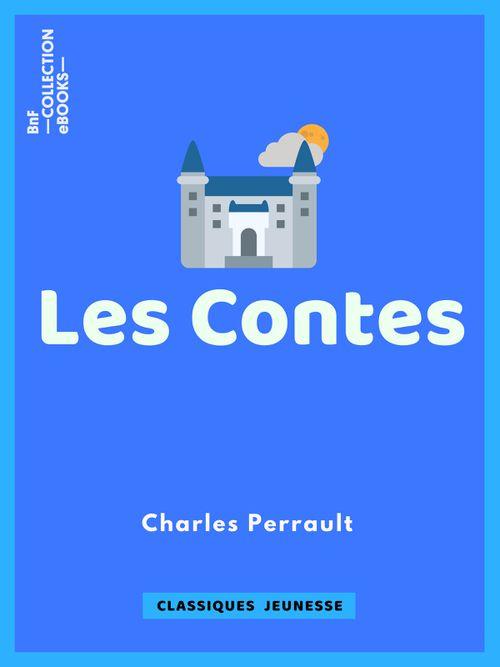 Les contes de Charles Perrault | Charles Perrault (auteur)