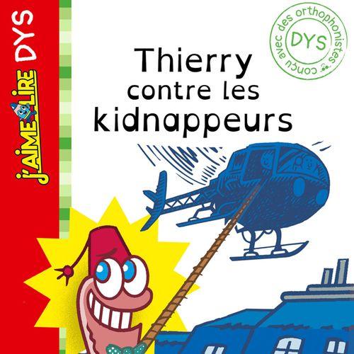 Thierry le ver de terre, N°01 : Thierry contre les kidnappeurs | Paul Martin (auteur)