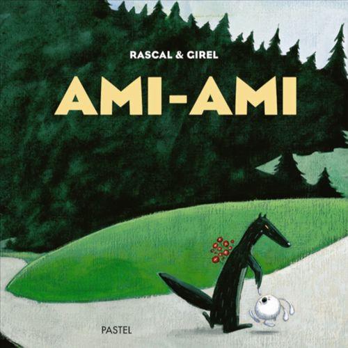 Ami-Ami | Rascal  (auteur)