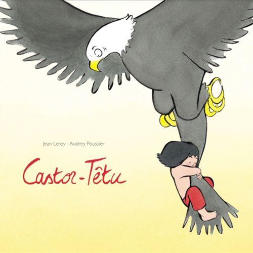 Castor-Têtu | Jean Leroy (auteur)
