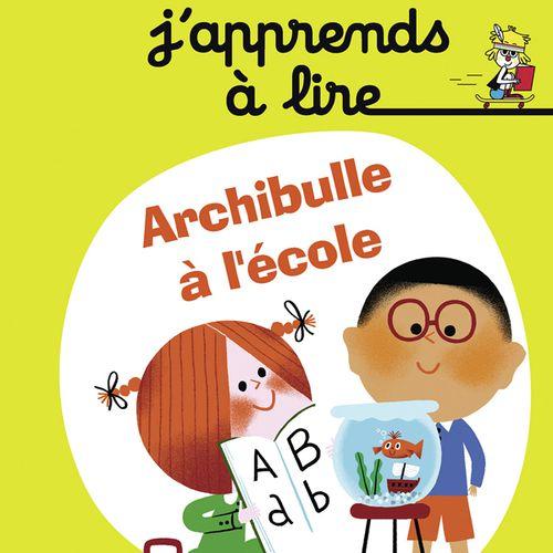 Archibulle à l'école | Karine-Marie Amiot (auteur)