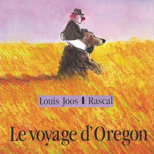 Le voyage d'Oregon | Louis Joos  (auteur)