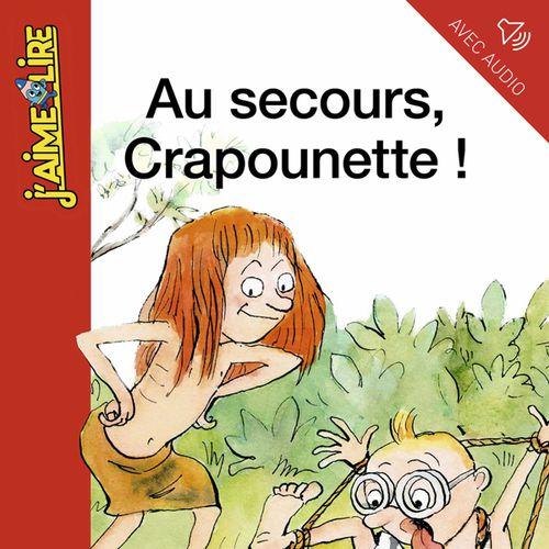 Au secours, Crapounette ! | Bertrand Fichou (auteur)