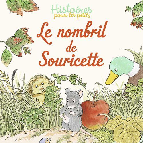 Le nombril de Souricette | Sylvie Poilevé (auteur)