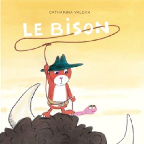 Le bison | Catharina Valckx (auteur)