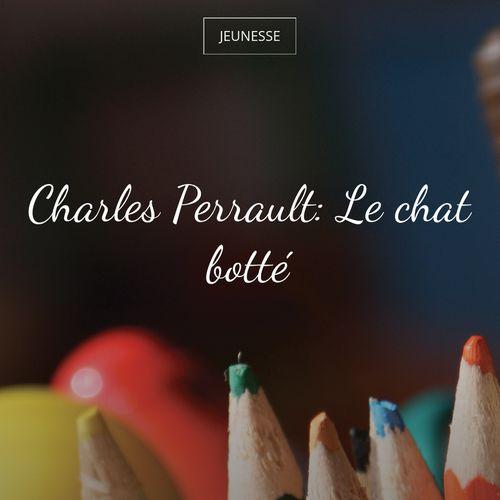 Le chat botté | Charles Perrault (auteur)