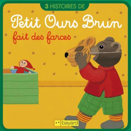 Petit Ours Brun fait des farces | Marie Aubinais (auteur)