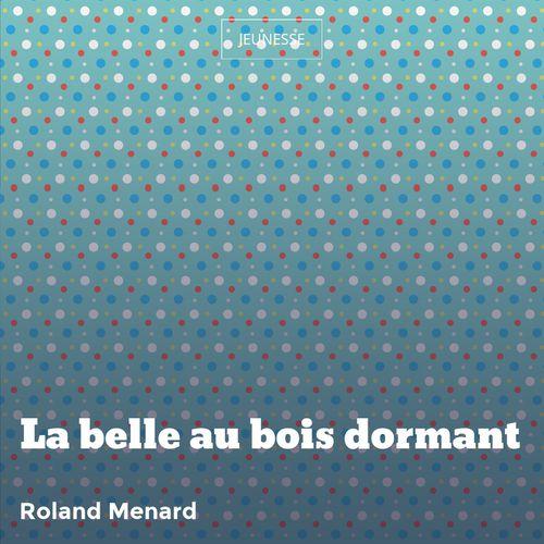 La belle au bois dormant | Charles Perrault (auteur)
