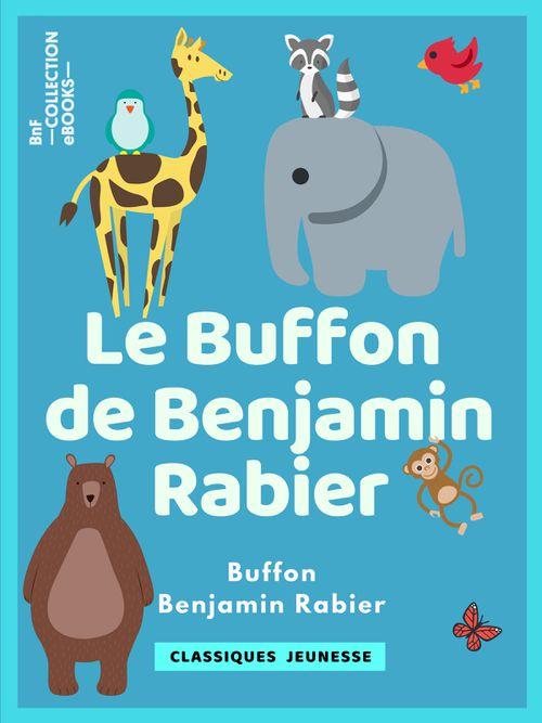 Le Buffon de Benjamin Rabier | Benjamin Rabier (auteur)
