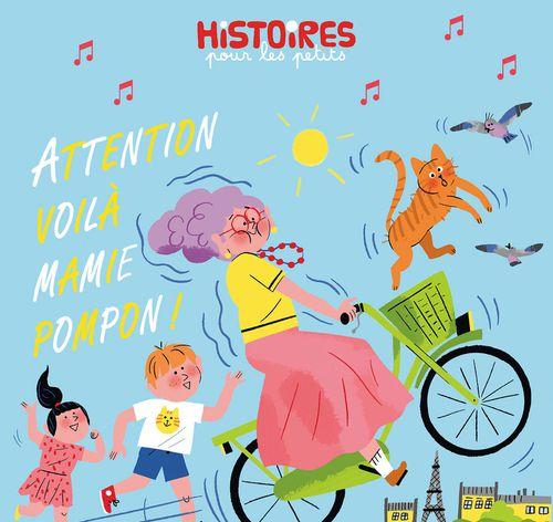 Attention, voilà Mamie Pompon ! | Marie Bodin (auteur)