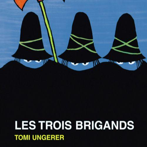 Les trois brigands | Tomi Ungerer (auteur)