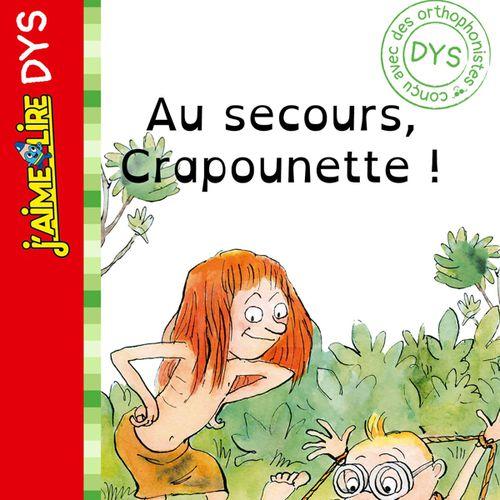 Au secours Crapounette | Bertrand Fichou (auteur)