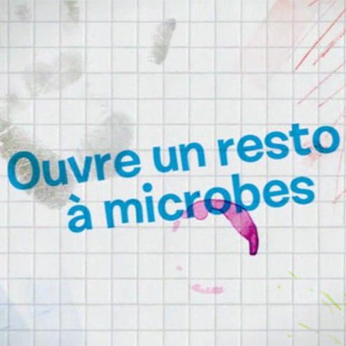 Ouvre un resto à microbes |