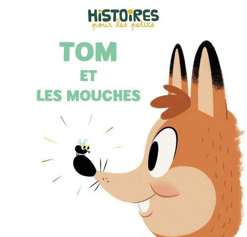Tom et les mouches | Mélanie Petit  (auteur)