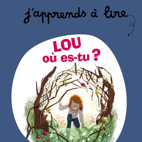Lou, où es-tu ? | Anne Lauprête (auteur)