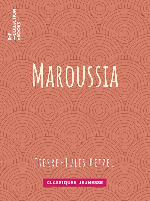 Maroussia | Pierre-Jules Hetzel (auteur)