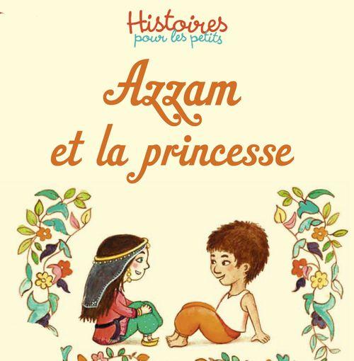 Azzam et la princesse | Ghislaine Biondi (auteur)